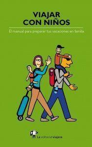 'Viajar con niños', un manual para ver mundo en familia en LETRAS