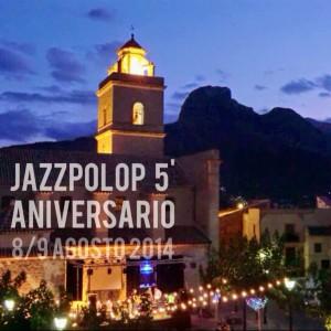 Jazz del bueno y gratis: JAZZPOLOP Festival Internacional de Música y Arte en MÚSICA