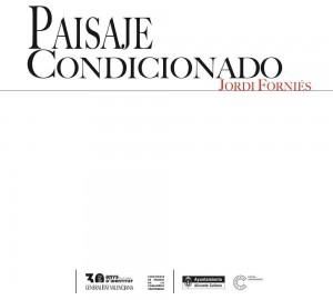 'Paisaje condicionado' y 'La Ventana indiscreta' en Las Cigarreras en ARTE