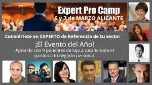 Expert Pro Camp, un evento para sacarle el máximo partido a tu negocio en INTERNET