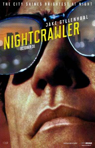 'Nightcrawler', lúcida fábula moral sobre nuestro tiempo en CINE