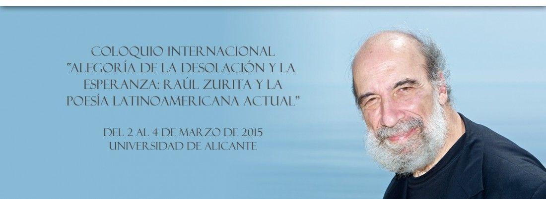 La UA diseña un amplio programa en homenaje al poeta chileno Raúl Zurita en LETRAS