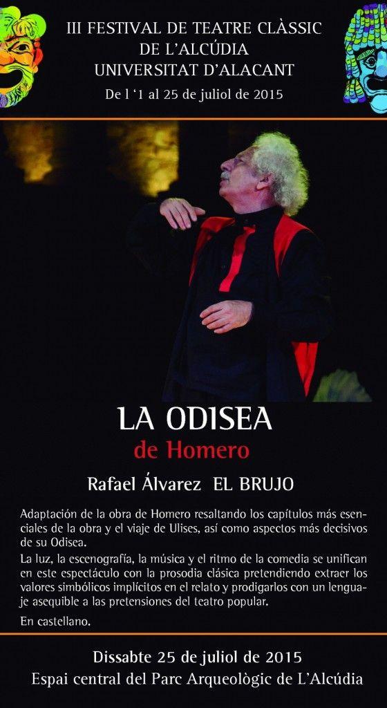 'El Brujo' representa 'La Odisea' de Homero en el III Festival de Teatro Clásico L'Alcúdia-UA en ESCENA
