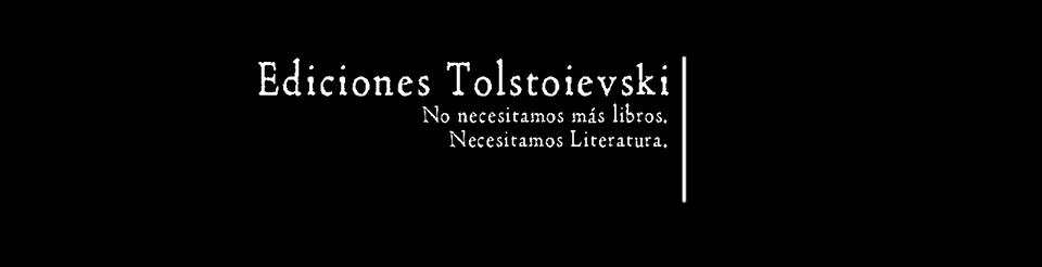 Tolstoievski: transparencia y calidad editorial en LETRAS