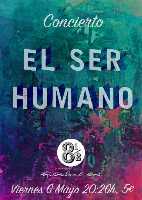 El surrealismo, la poética y la viveza de El Ser Humano sonarán en Ocho y Medio en MÚSICA