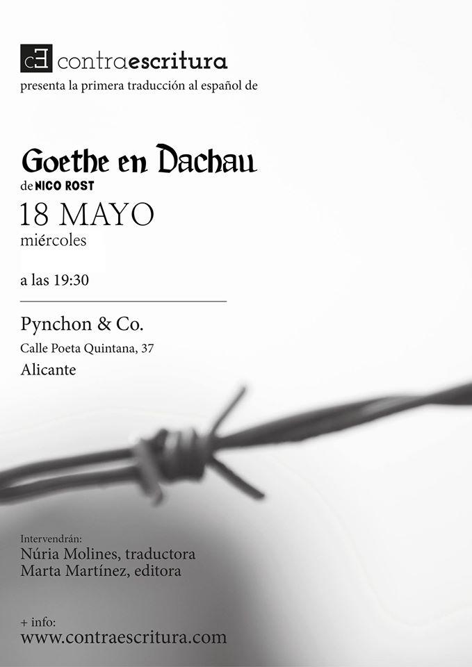 """Se presenta en Alicante """"Goethe en Dachau"""", de Nico Rost, en Pynchon&Co en LETRAS"""