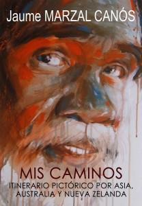 """""""Mis Caminos"""" de Jaume Marzal Canós, en la Sala Mengolero en ARTE MÚSICA PINTURA"""