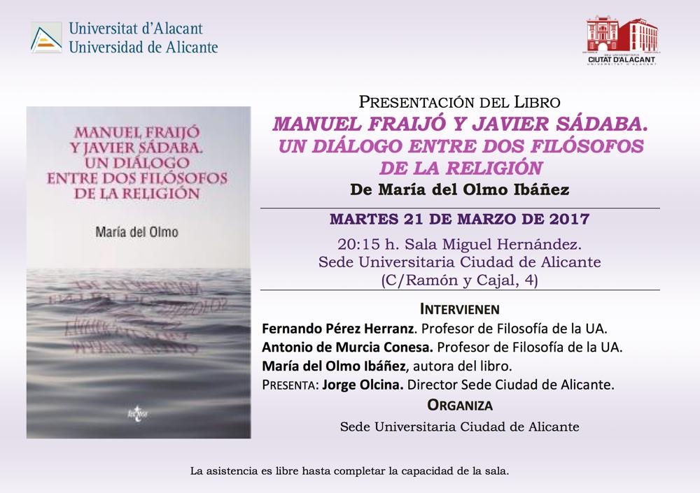 Religión y filosofía, las visiones de Manuel Fraijó y Javier Sádaba en la Sede Ciudad de Alicante en CONFERENCIAS LETRAS