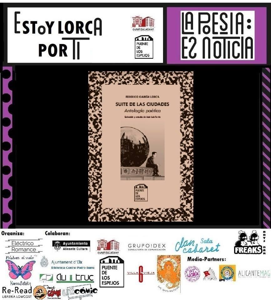 La Poesía es Noticia rinde homenaje a García Lorca en LETRAS