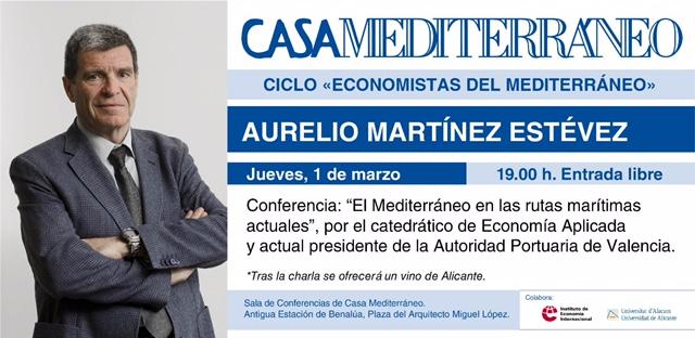 Aurelio mart nez hablar sobre los retos de las rutas mar timas mediterr neas en casa - Casas del mediterraneo valencia ...