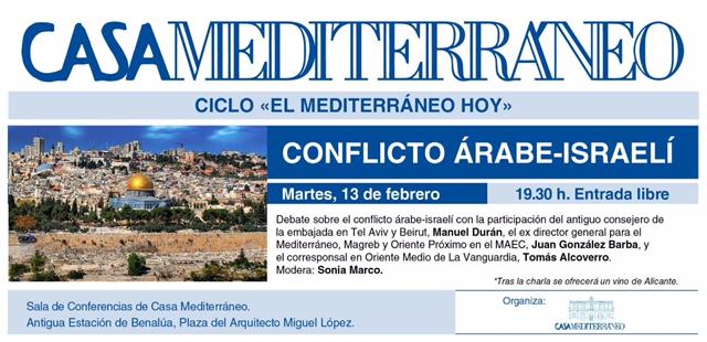 Las claves delconflicto árabe-israelí, a debate en Casa Mediterráneo en CONFERENCIAS