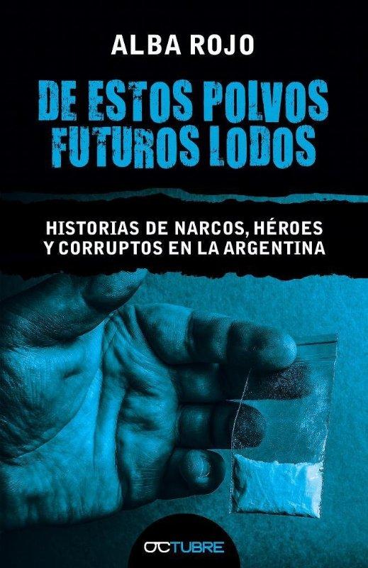 Alba Rojo presenta su libro 'Historias de narcos, héroes y corruptos en la Argentina' en LETRAS