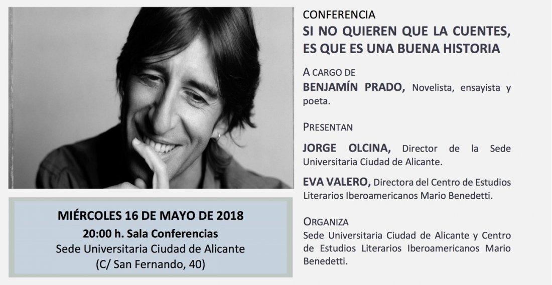 Benjamín Prado hablará de literatura en las Sedes Universitarias de Alicante y Torrevieja en CONFERENCIAS LETRAS