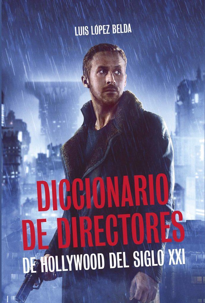 Luis López Belda presenta su 'Diccionario de directores del Hollywood del Siglo XXI' en CINE