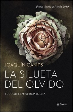 'La silueta del olvido', último Premio Azorín de Novela, llega a las librerías en LETRAS