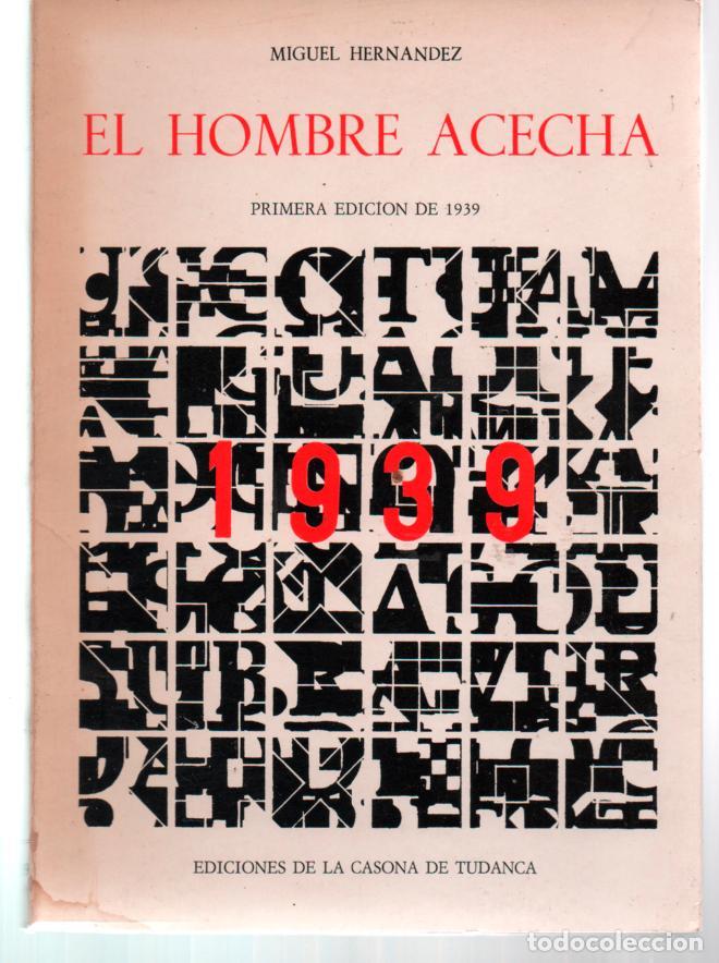 El Centro de Congresos de Elche recuerda el libro de Miguel Hernández 'El hombre acecha' en LETRAS