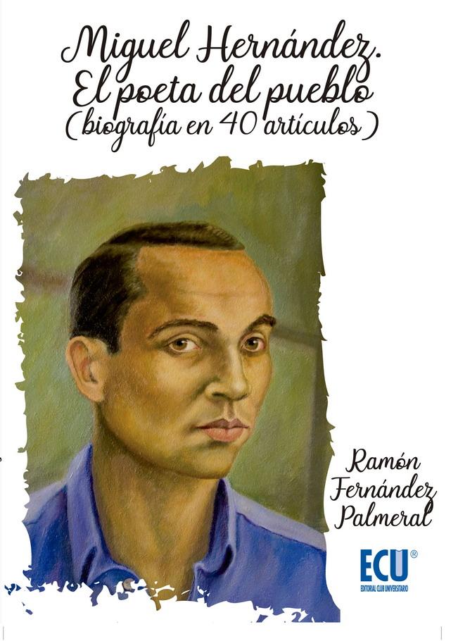 Miguel Hernández no fue entregado por la policía portuguesa a la Benemérita en LETRAS