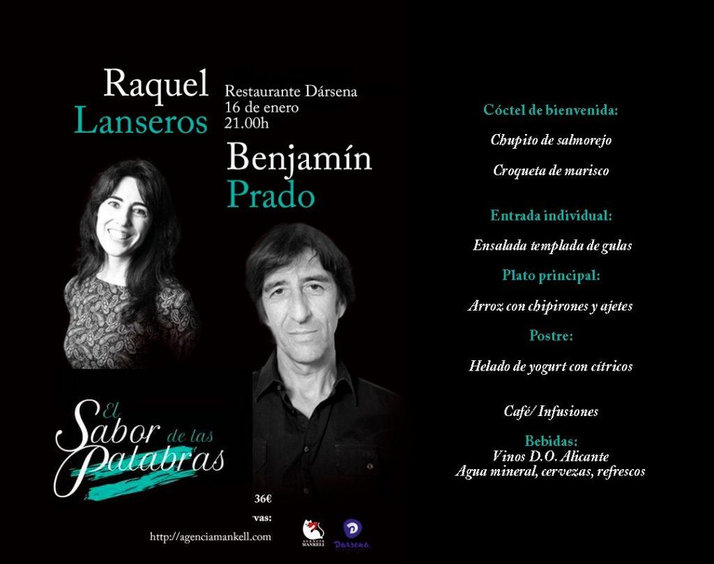 Cena literaria con Raquel Lanseros y Benjamín Prado en el Dársena en LETRAS