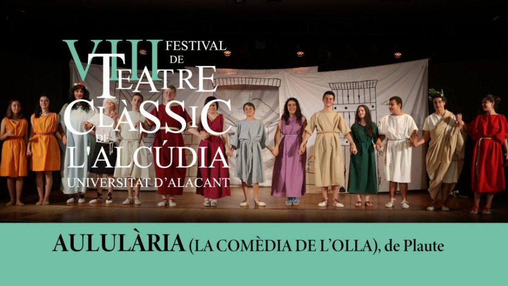 Comienza el Festival de Teatro Clásico de L'Alcúdia-UA en ESCENA