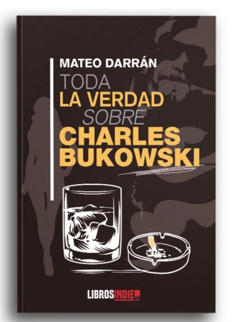 Presentación virtual de la novela de Mateo Darrán 'Toda la verdad sobre Charles Bukowski' con 80 Mundos y Aguas de Alicante en LETRAS