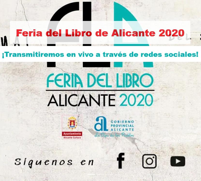 Arranca la Feria del Libro de Alicante en formato virtual, con más de 60 autores y 90 actividades online en LETRAS