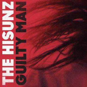 La música sensorial y abstracta de The Hisunz sale a la luz en su primer single 'Guilty man' en MÚSICA