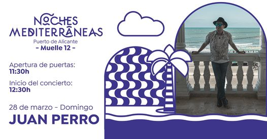 Noches Mediterráneas vuelve al Puerto de Alicante a partir de marzo con Juan Perro, La Pegatina o El Kanka en MÚSICA