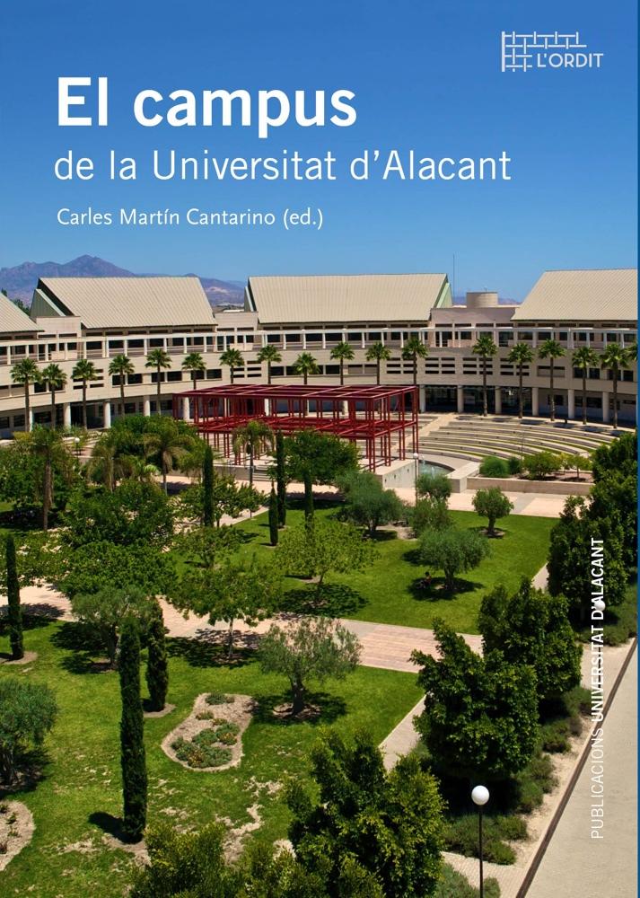 'Campus de la Universidad de Alicante', un paseo completo de la mano del nuevo libro de Publicaciones de la UA en DESTACADOS LETRAS