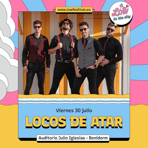 Los benidormíes Locos de Atar actuarán en el Low in the City en MÚSICA
