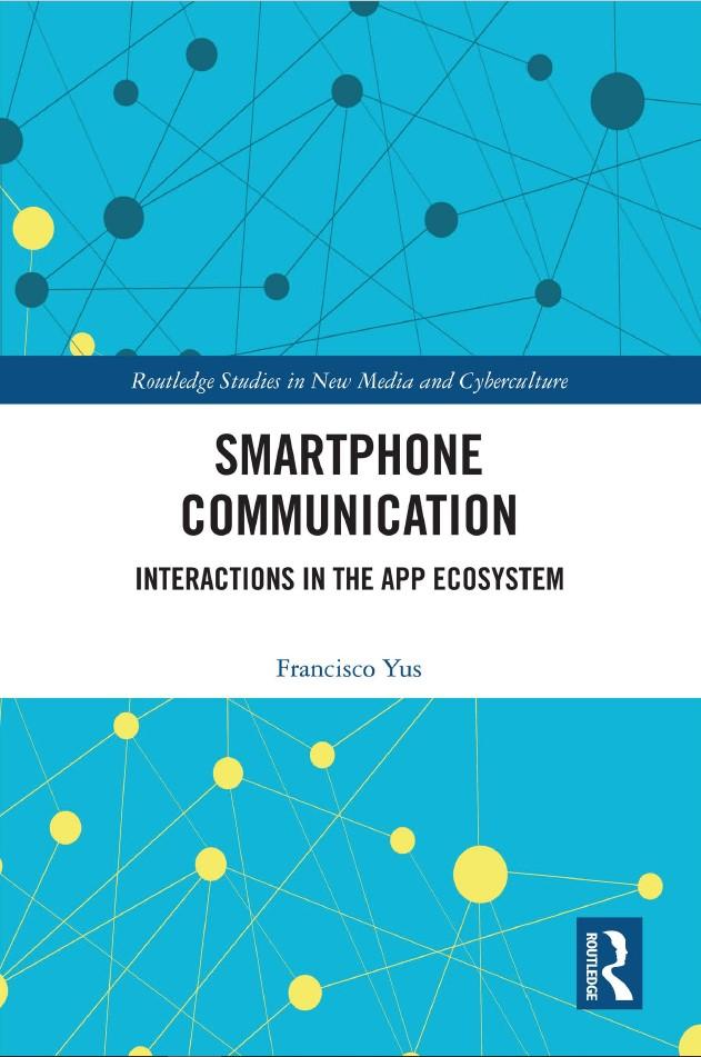 El profesor de la UA Francisco Yus analiza en un libro la comunicación de emociones a través de los 'smartphones' en DESTACADOS LETRAS