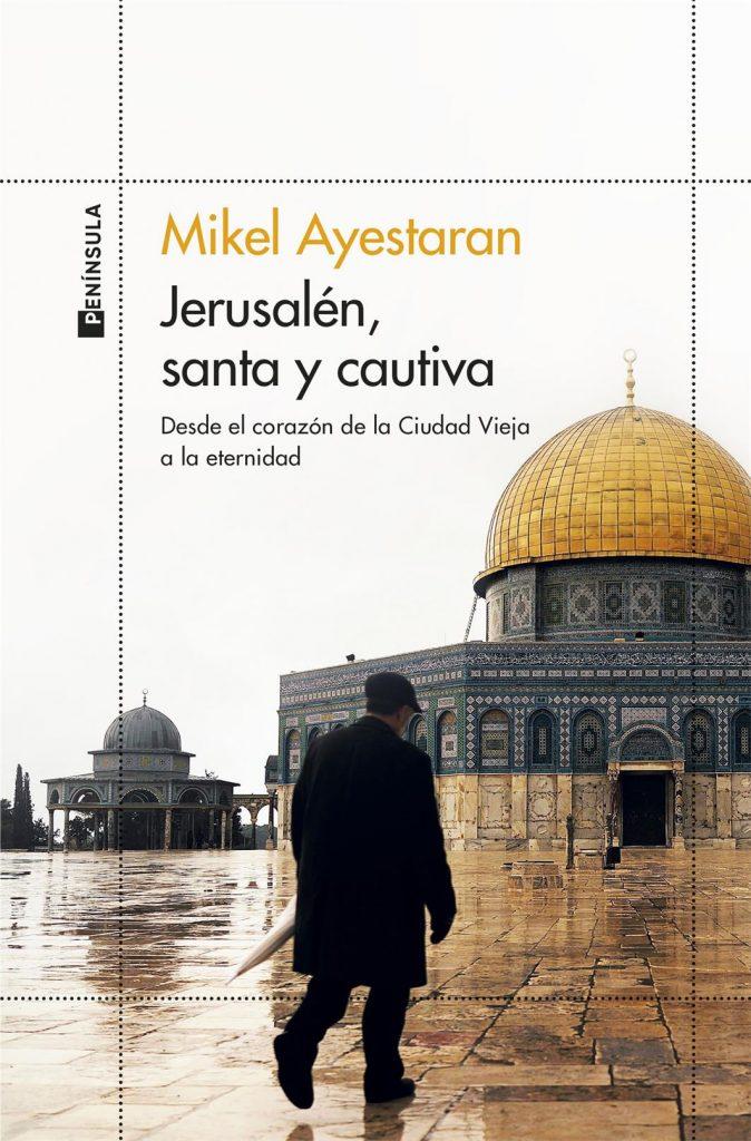 Mikel Ayestarán presenta su libro 'Jerusalén, santa y cautiva' en Casa Mediterráneo en CONFERENCIAS