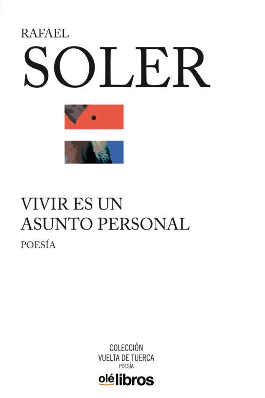 Rafael Soler presenta en 80 Mundos su obra poética completa,'Vivir es un asunto personal' en LETRAS